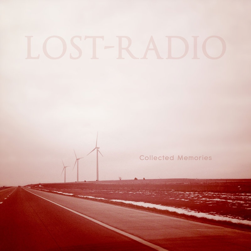 Lost-Radio - Collected Memories