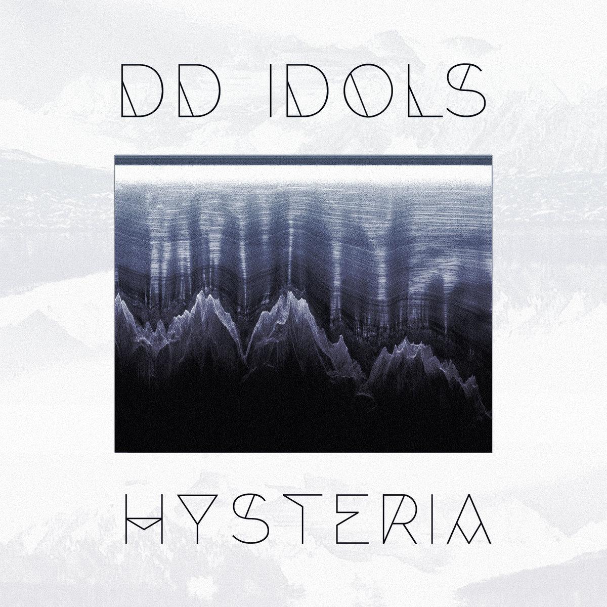 DD IDOLS - Hysteria
