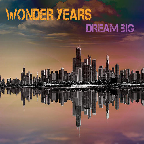 Wonder Years - Time's Are Changing @ 'Dream Big' album (gravitas recordings, dope)