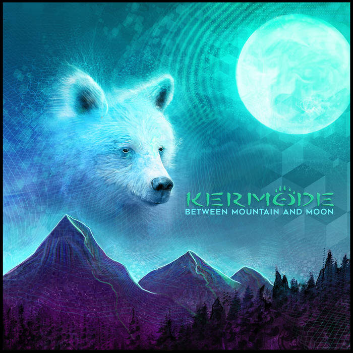 Kermode - Bliss (The Digital Connection Remix) @ 'Between Mountain and Moon' album (canada, vancouver)