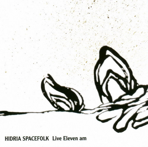 Hidria Spacefolk - Pangaia @ 'Live Eleven am' album (alternative, astrobeat)