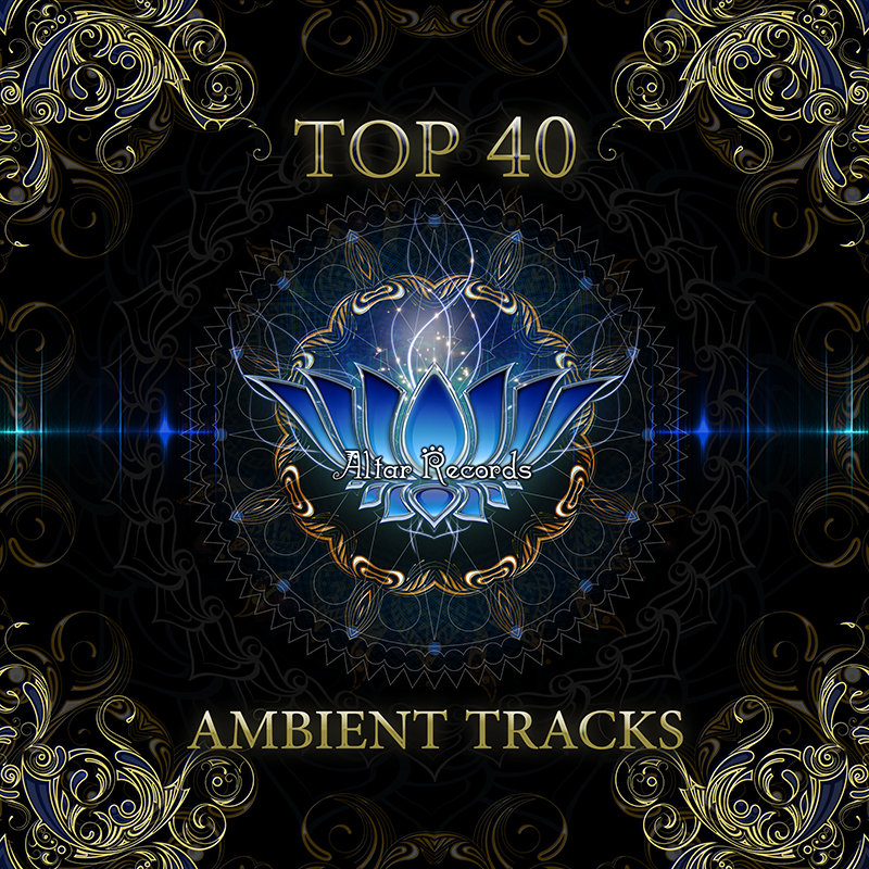ASTROPILOT - Perceiving The Universe @ 'Top 40 Ambient Tracks Vol.1' album (40 best tracks, electronic)