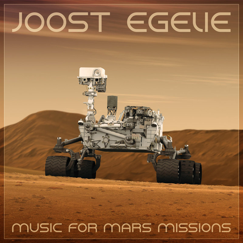 Joost Egelie - Music for Mars Missions