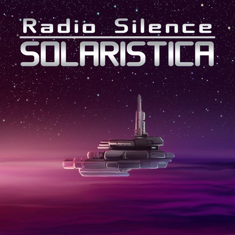 Radio Silence - Solaristica