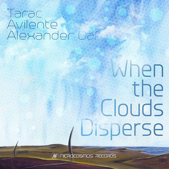 Avilente & Alexander Daf - Floating Down @ 'Tarac & Friends - When The Clouds Disperse' album (ambient, chill-out)