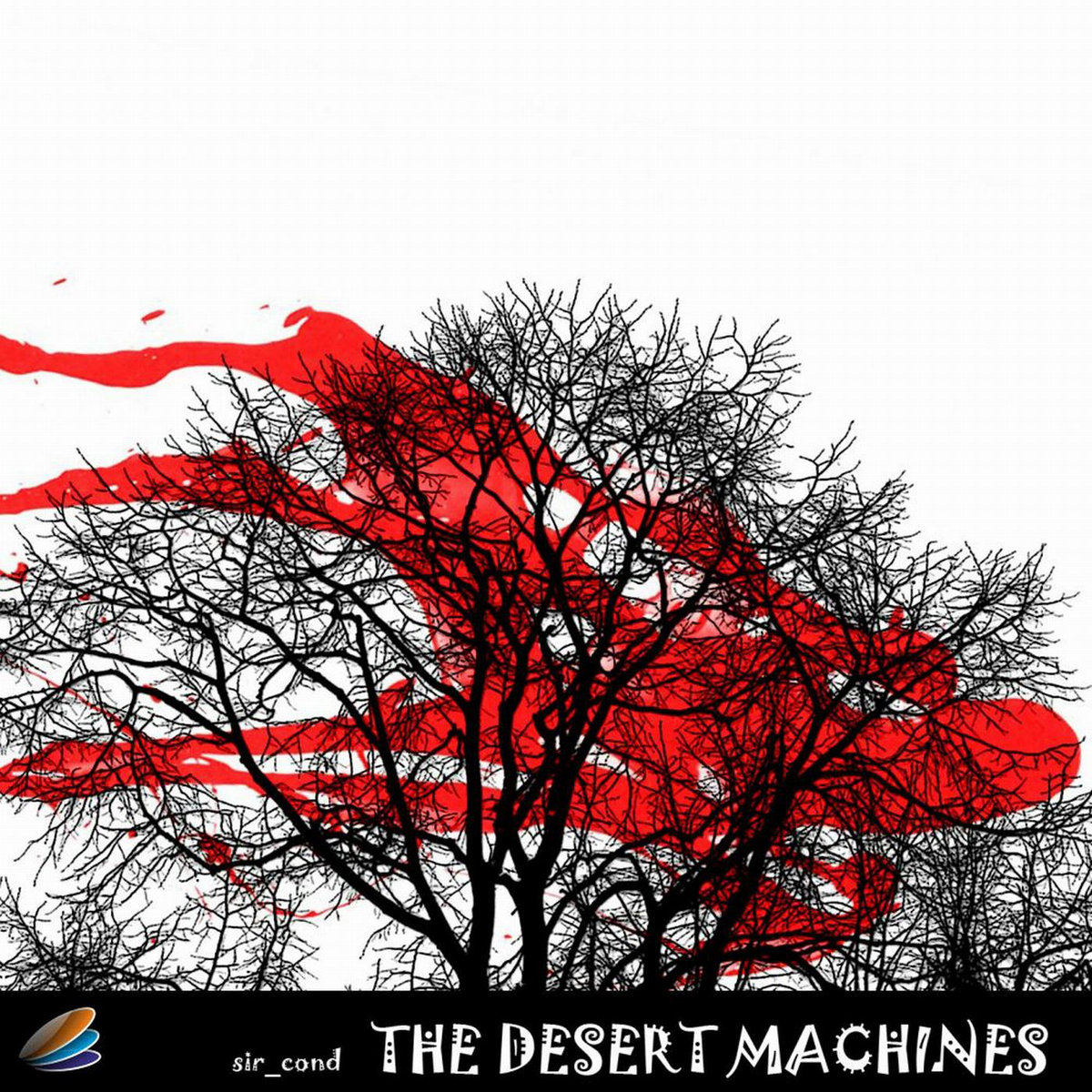 Sir Cond - The Desert Machines