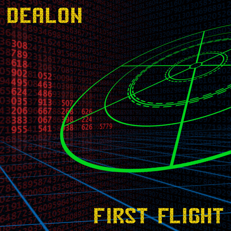 Dealon - First Flight
