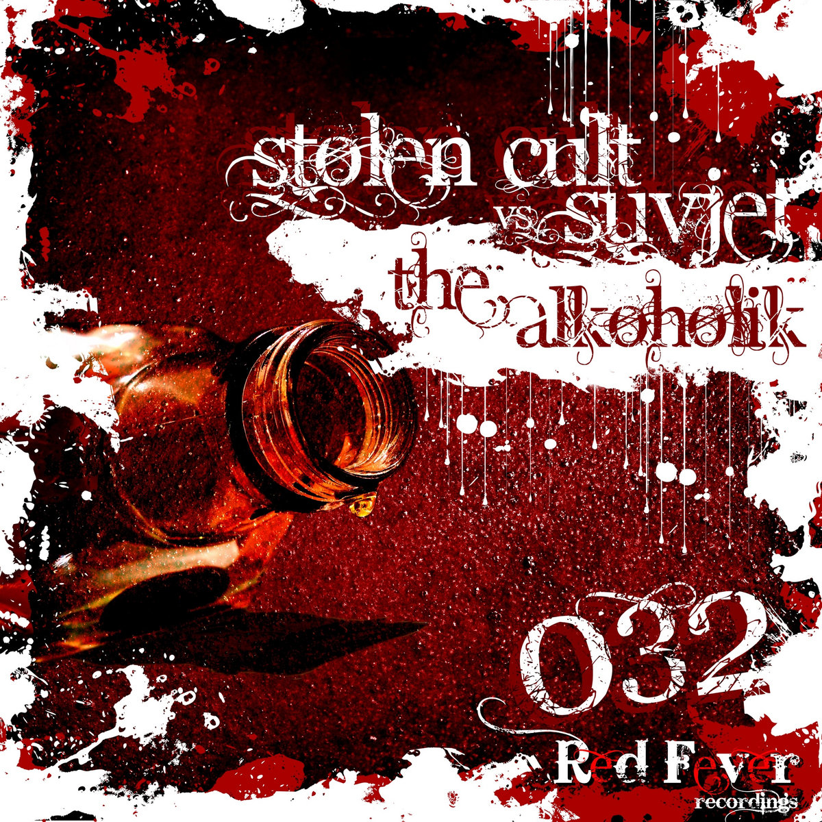 Stolen Cult vs. Suvjet - The Alkoholik (artwork)