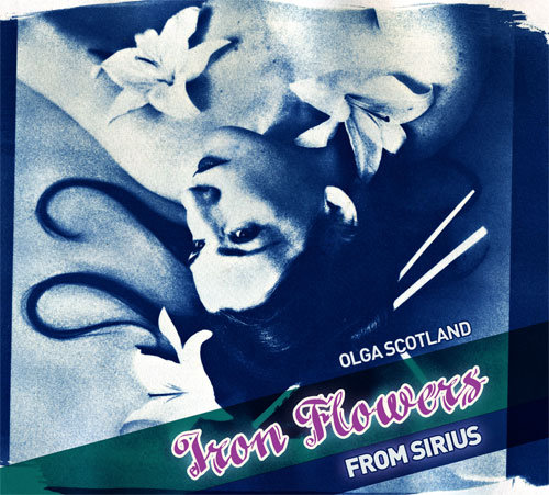 Olga Scotland - Blue-Grey Mist @ 'Iron Flowers From Sirius' album (chillout, soundtrack)