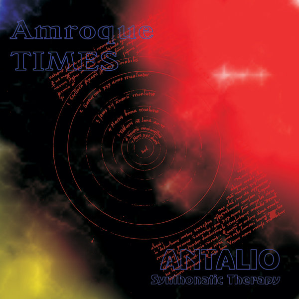 Amroque & Antalio - Times & Synthonatic Therapy