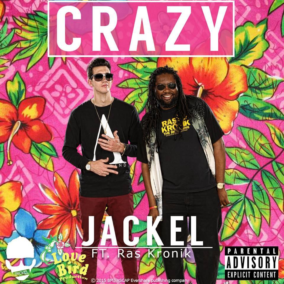 JackEL feat. Ras Kronik - Crazy (edm, electronic)