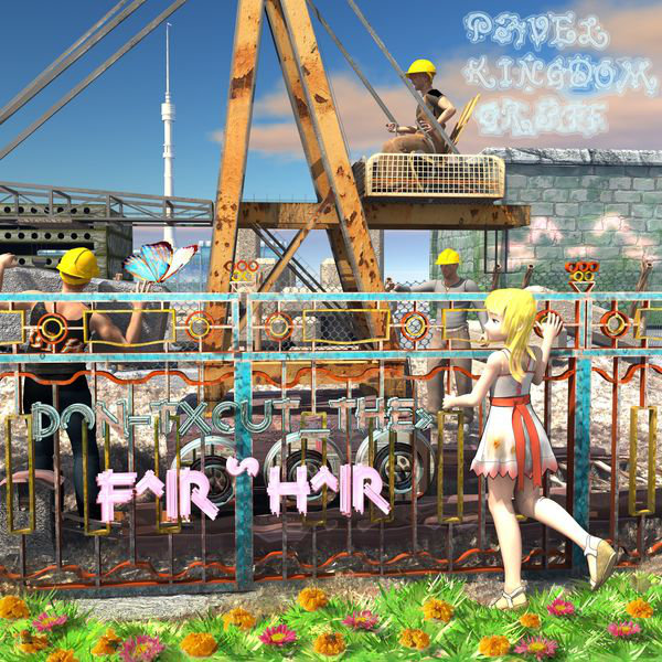 Pavel Kingdom Graff - Don't Cut the Fair Hair