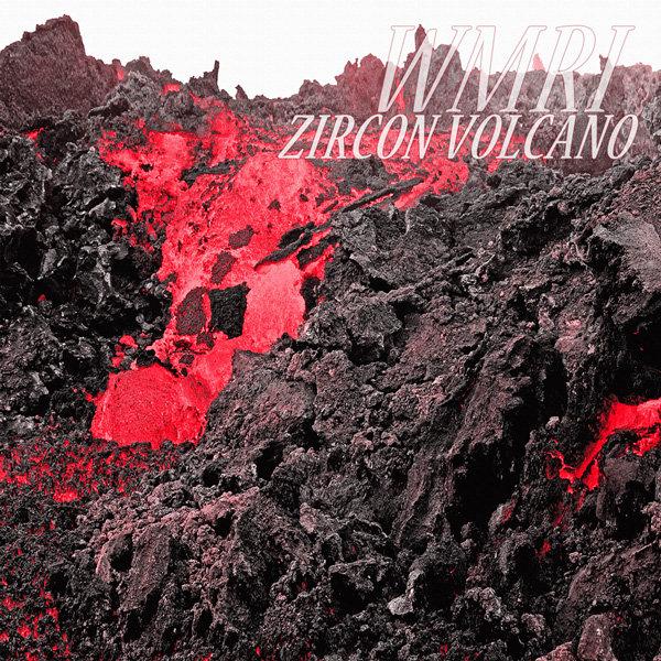WMRI - Zircon Volcano