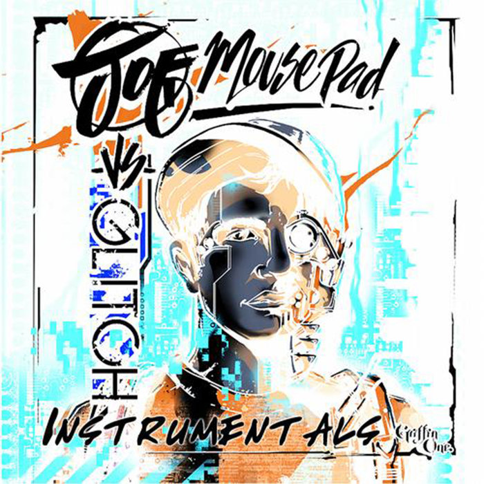 Joe Mousepad - Joe Mousepad vs. Glitch Hop Instrumentals (artwork)