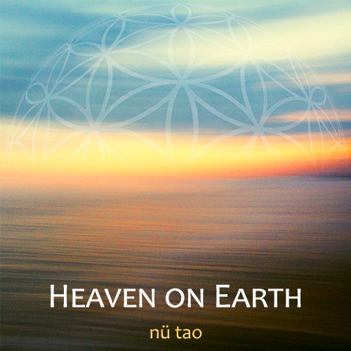 nü tao - Heaven On Earth