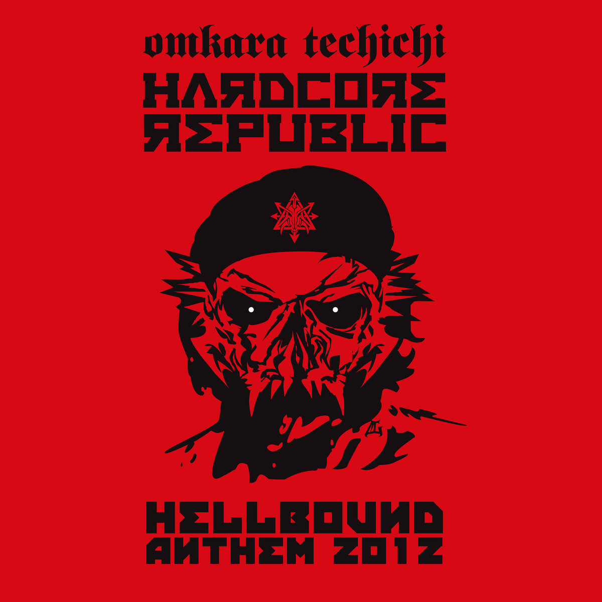 Omkara Techichi - Hardcore Republic (Hellbound Anthem 2012) @ 'Hardcore Republic (Hellbound Anthem 2012)' album (electronic, gabber)