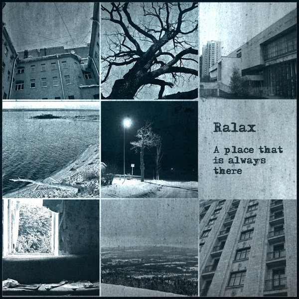 Ralax - A Place That is Always There