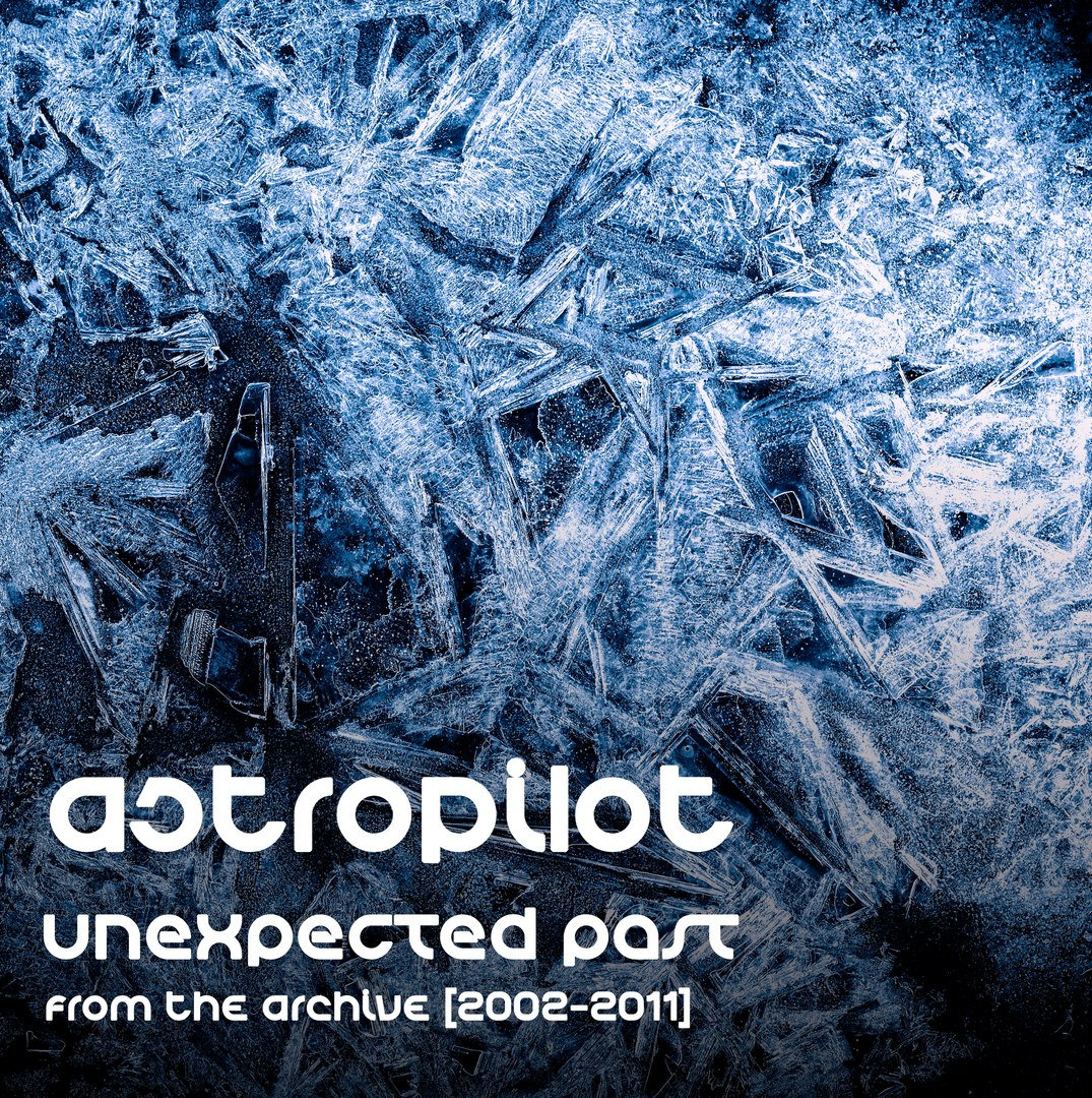 AstroPilot - Moon Eclipse @ 'Unexpected Past (2002 - 2011)' album (electronic, ambient)