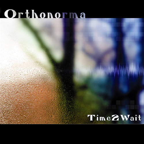 Orthonorma - The Prayer @ 'Time2Wait' album (electronic, ambient)