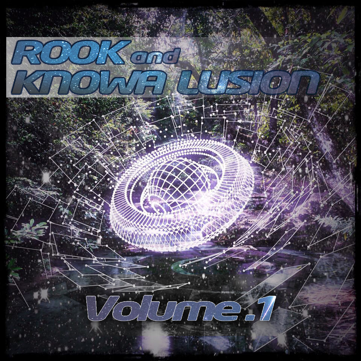 Rook & Knowa Lusion - Into the Jungle (Novascope Remix) @ 'Volume 1' album (bass, electronic)