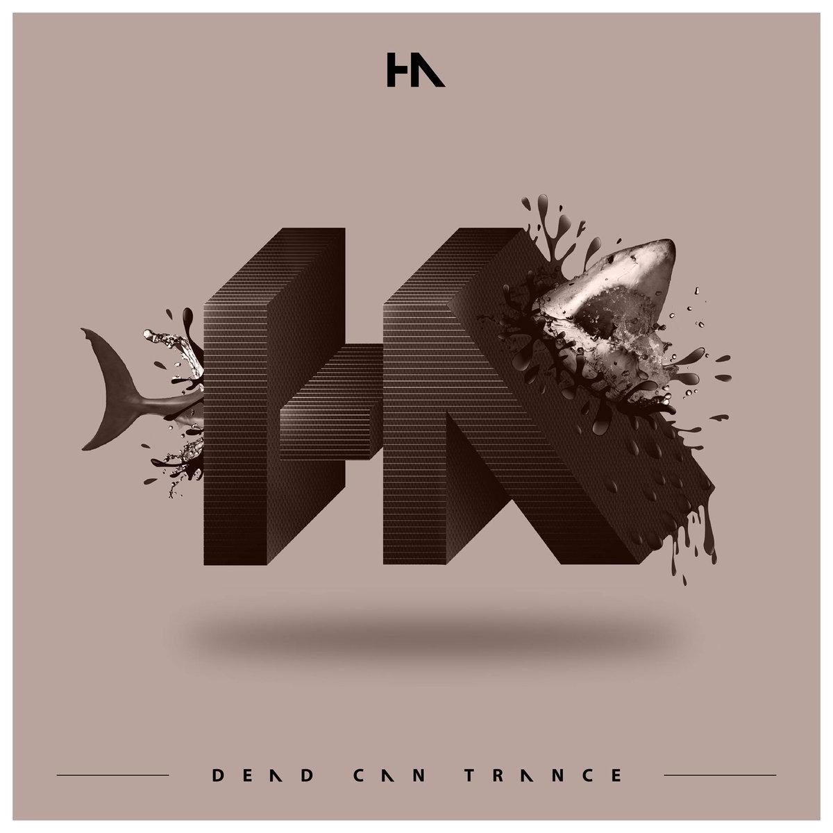 Dead Can Trance - Ha EP