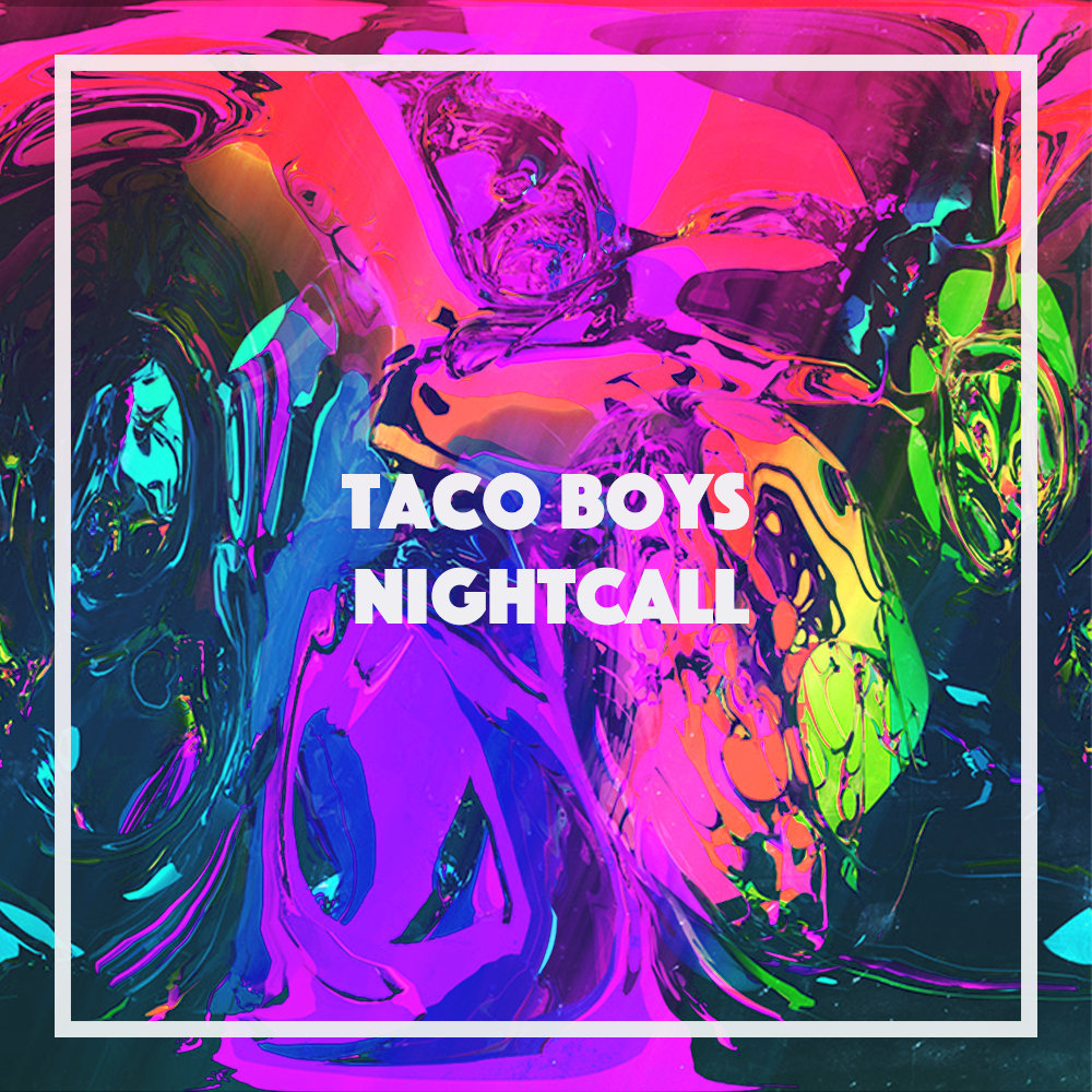 Taco Boys - Night Call