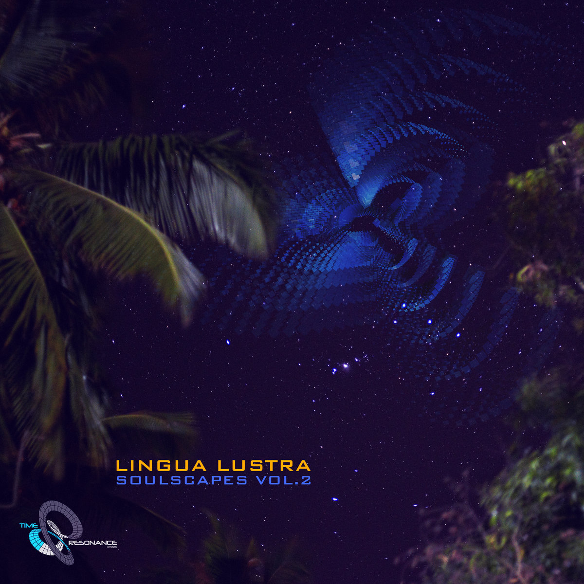 Lingua Lustra - Soulscapes vol.2