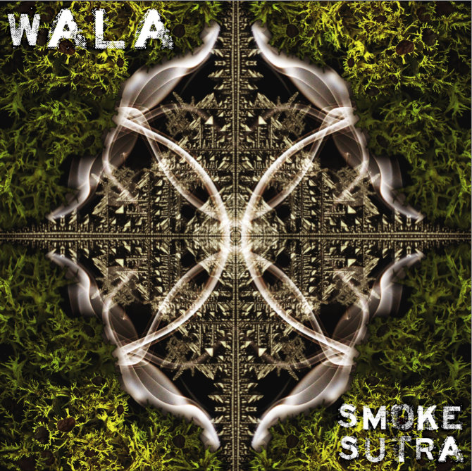 WALA feat. StoiK on Guitar - Chalo @ 'Smoke Sutra' album (bass, electronic)