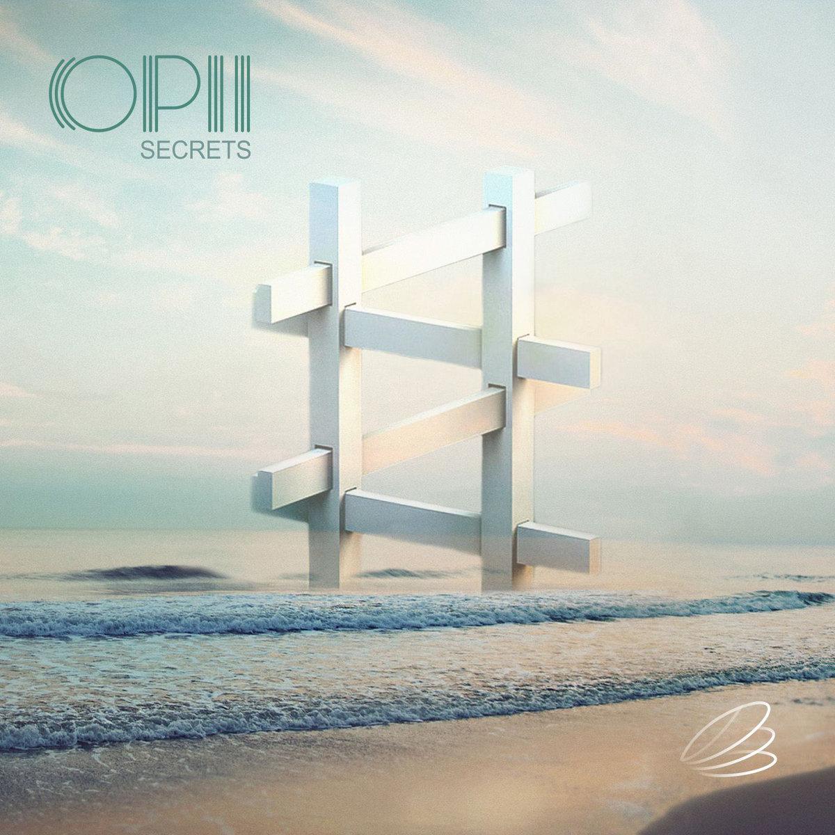 Opii - Secrets