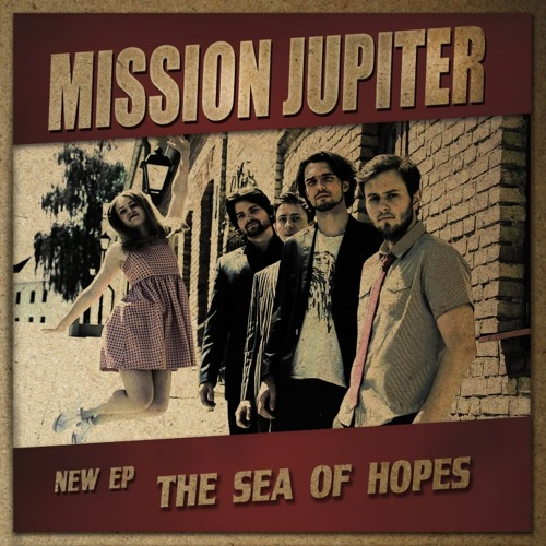 Mission Jupiter - Either Dream Or Not @ 'The Sea Of Hopes' album (alternative rock)